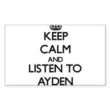 Keep Calm and Listen to Ayden Decal