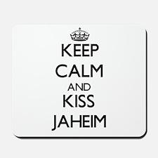 Keep Calm and Kiss Jaheim Mousepad