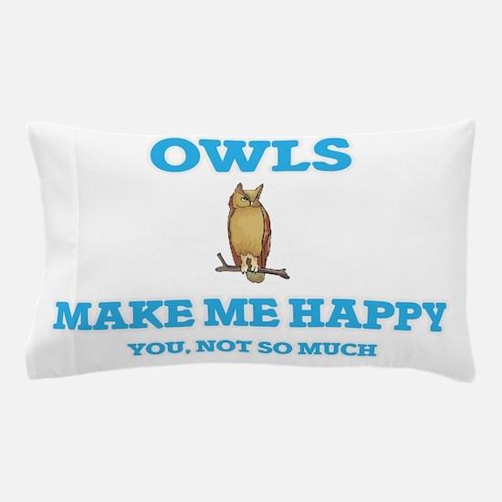Owls Make Me Happy Pillow Case