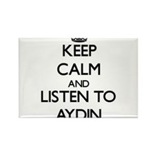 Keep Calm and Listen to Aydin Magnets