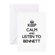 Keep Calm and Listen to Bennett Greeting Cards