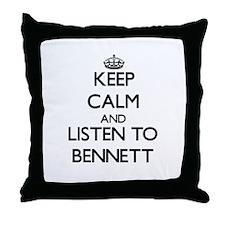 Keep Calm and Listen to Bennett Throw Pillow