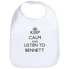 Keep Calm and Listen to Bennett Bib