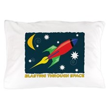 Blasting Through Space Pillow Case