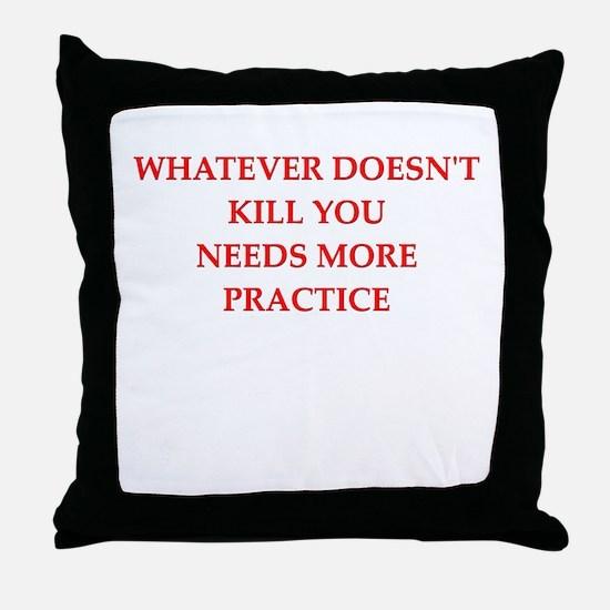 practice Throw Pillow