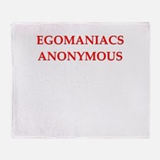 egomaniac Throw Blanket
