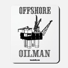 Offshore Oilman Mousepad