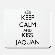 Keep Calm and Kiss Jaquan Mousepad