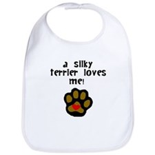 A Silky Terrier Loves Me Bib