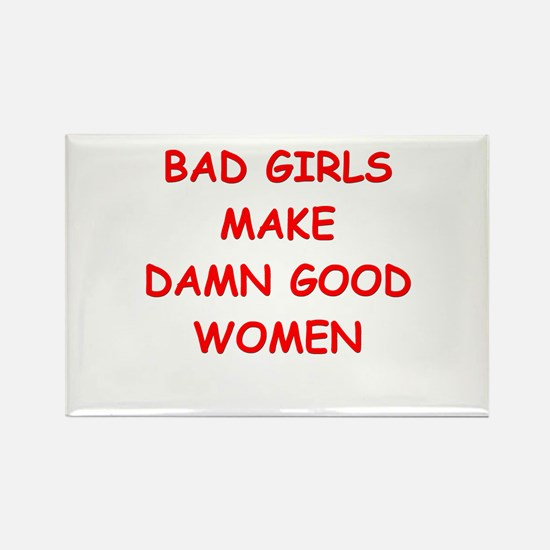bad girls Magnets