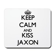 Keep Calm and Kiss Jaxon Mousepad