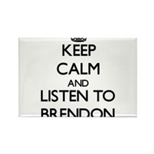 Keep Calm and Listen to Brendon Magnets