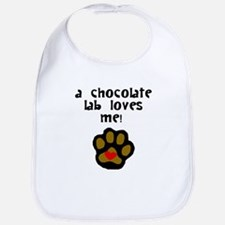A Chocolate Lab Loves Me Bib