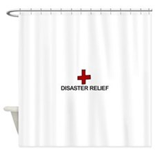 Disaster Relief Shower Curtain