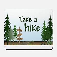 Take a hike Mousepad