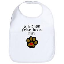 A Bichon Frise Loves Me Bib