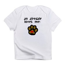 An Airedale Loves Me Infant T-Shirt
