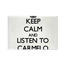 Keep Calm and Listen to Carmelo Magnets