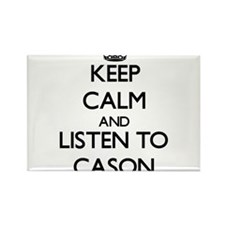 Keep Calm and Listen to Cason Magnets