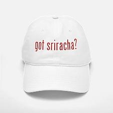 got sriracha? Baseball Baseball Cap