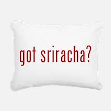 got sriracha? Rectangular Canvas Pillow