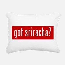 got sriracha? Rectangular Canvas Pillow