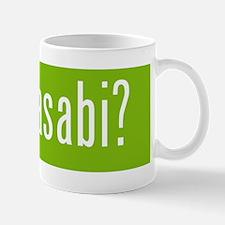 got wasabi? Mugs