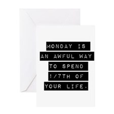 Monday Is An Awful Way Greeting Cards