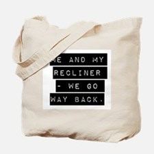 Me And My Recliner Tote Bag