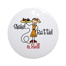 Shake!Rattle! Roll! Ornament (Round)