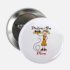 """Drive-In Diva 2.25"""" Button"""