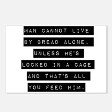 Man Cannot Live By Bread Alone Postcards (Package
