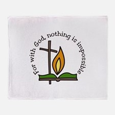 For With God, nothing is impossible Throw Blanket
