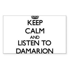 Keep Calm and Listen to Damarion Decal