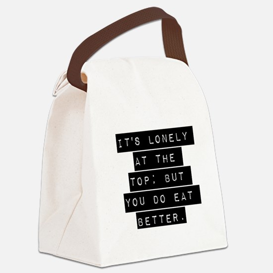 Its Lonely At The Top Canvas Lunch Bag