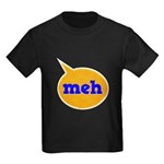 Meh Kids Dark T-Shirt
