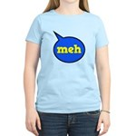 Meh Women's Light T-Shirt