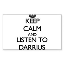 Keep Calm and Listen to Darrius Decal