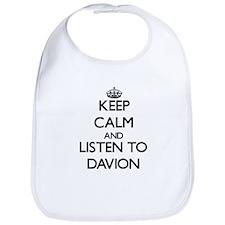 Keep Calm and Listen to Davion Bib