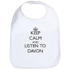Keep Calm and Listen to Davon Bib