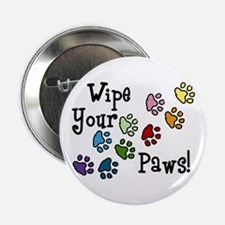 """Wipe Your Paws 2.25"""" Button"""