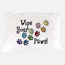 Wipe Your Paws Pillow Case