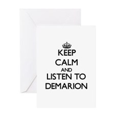 Keep Calm and Listen to Demarion Greeting Cards