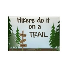 Hikers do it on a trail Rectangle Magnet