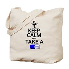 Keep Calm and Take a Chill Pill Tote Bag