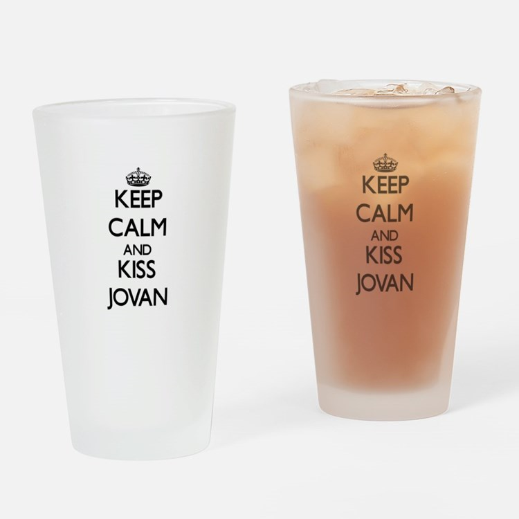 Keep Calm and Kiss Jovan Drinking Glass