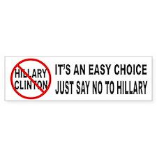 Say No to Hillary Clinton Bumper Sticker