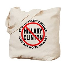 Say No to Hillary Clinton Tote Bag