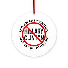 Say No to Hillary Clinton Ornament (Round)
