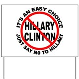 Anti hillary clinton Yard Signs